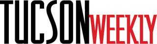 Tucson Weekly - Tucson